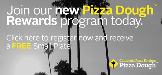 California Pizza Kitchen Pizza Dough Rewards